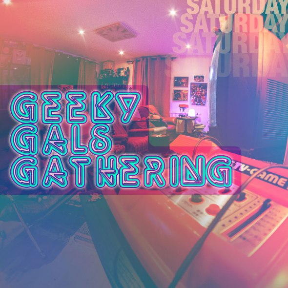 Geeky Gals Gathering 2015